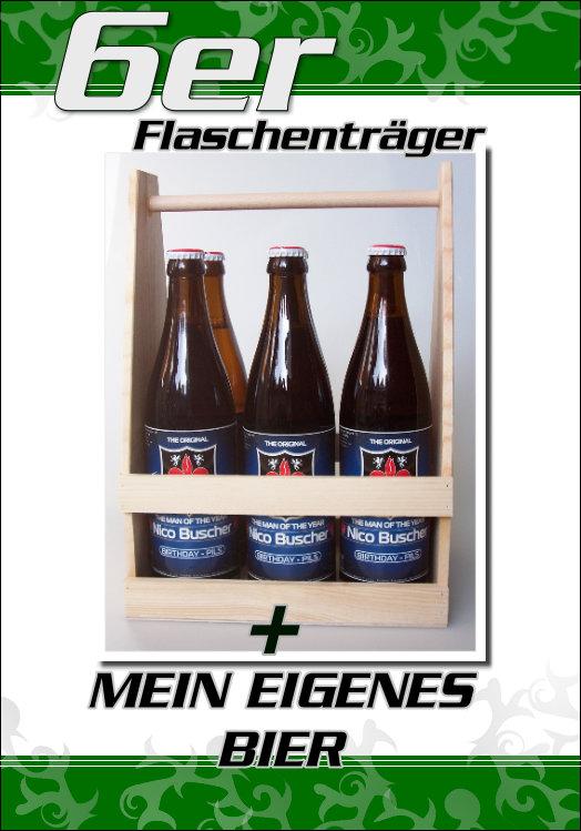 Mein eigenes Bier + 6er Holz Bierträger